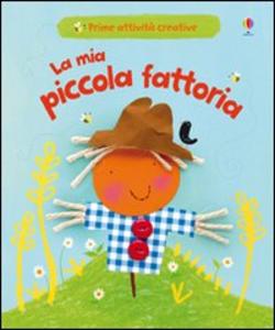 Libro La mia piccola fattoria Fiona Watt , Katie Lovell