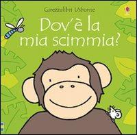Dov'è la mia scimmia? Ediz. illustrata - Watt Fiona Wells Rachel - wuz.it