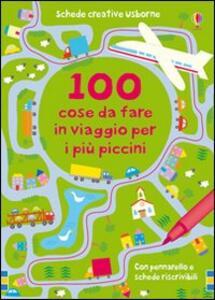 100 cose da fare in viaggio per i più piccini. Ediz. illustrata - Catriona Clarke - copertina