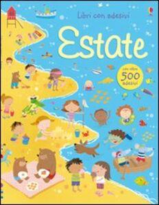 Libro Estate. Con adesivi Fiona Watt , Stella Baggott