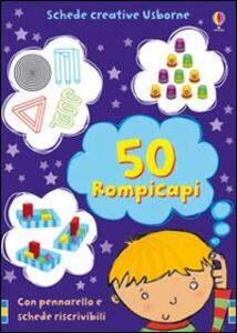Cinquanta rompicapi. Ediz. illustrata. Con gadget - Lucy Bowman - copertina