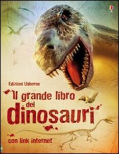 Il grande libro dei dinosauri - Susanna Davidson,Stephanie Turnbull,Rachel Firth - copertina