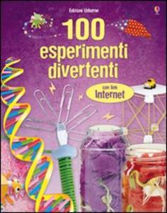 Libro Cento esperimenti divertenti