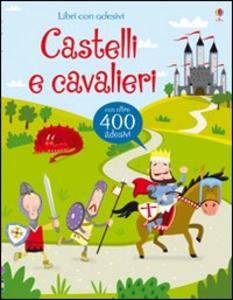 Libro Castelli e cavalieri Leonie Pratt , Lucy Bowman