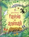 Favole di animali. Ediz. illustrata