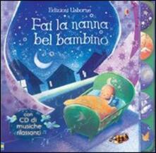 Grandtoureventi.it Fai la nanna bel bambino. Con CD Audio Image
