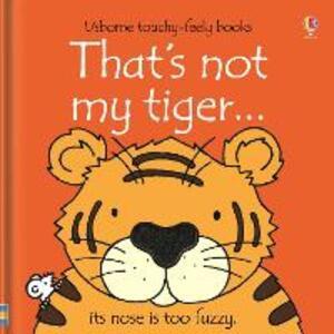 That's not my tiger. Ediz. illustrata - copertina