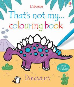 Foto Cover di That's not my colouring... book. Dinosaurs, Libro di  edito da Usborne Publishing