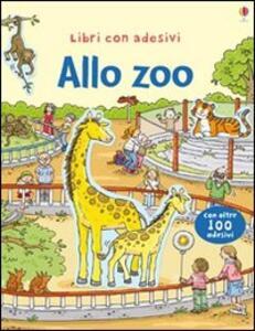 Allo zoo. Con adesivi - Sam Taplin,Cecilia Johansson - copertina