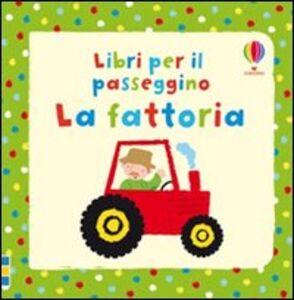 Libro La fattoria Fiona Watt 0