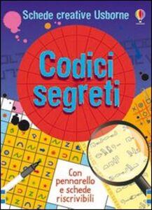 Foto Cover di Codici segreti. Con gadget, Libro di Emily Bone,Sam Meredith, edito da Usborne Publishing