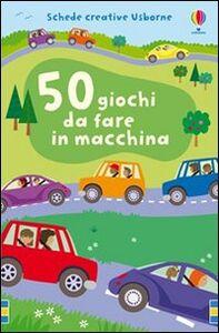 Libro Cinquanta giochi da fare in macchina Lucy Bowman , Non Figg