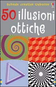 Libro Cinquanta illusioni ottiche. Con gadget Sam Taplin , Al Seckel