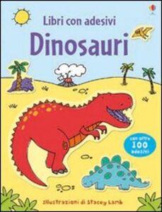 Foto Cover di Dinosauri, Libro di Sam Taplin,Stacey Lamb, edito da Usborne Publishing 0