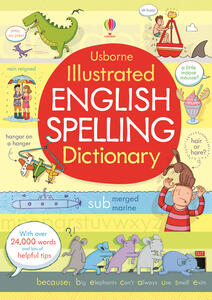 Illustrated english spelling dictionary - Caroline Young - copertina