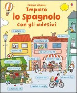 Libro Imparo spagnolo. Con adesivi Meredith Sue
