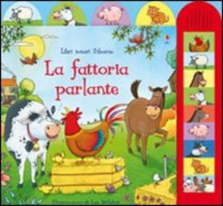 La fattoria parlante - Jessica Greenwell,Lee Wildish - copertina