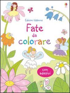 Foto Cover di Fate da colorare. Con adesivi, Libro di Jessica Greenwell,Kelly Cottrell, edito da Usborne Publishing