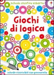 Foto Cover di Giochi di logica, Libro di Sarah Kahn,Simon Tudhope, edito da Usborne Publishing