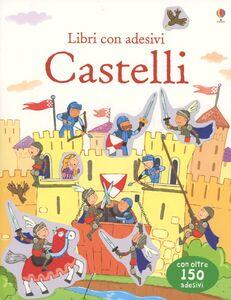 Foto Cover di Castelli. Con adesivi, Libro di Sam Taplin, edito da Usborne Publishing 0