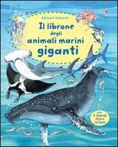 Copertina  Il librone degli animali marini giganti