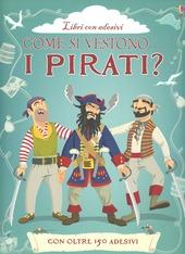Come si vestono i pirati? Con adesivi