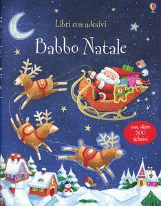 Foto Cover di Babbo Natale. Con adesivi, Libro di Sam Taplin, edito da Usborne Publishing