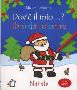 Natale. Con adesivi - Fiona Watt - copertina