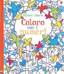 Libro Coloro con i numeri Fiona Watt , Erica Harrison