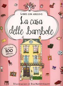 Foto Cover di La casa delle bambole, Libro di Anna Milbourne, edito da Usborne Publishing