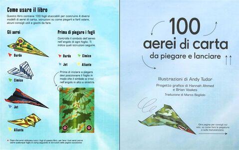Libro 100 aerei di carta da piegare e lanciare Hannah Ahmed , Brian Voakes 1