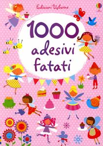 Libro 1000 adesivi fatati Fiona Watt , Stella Baggott