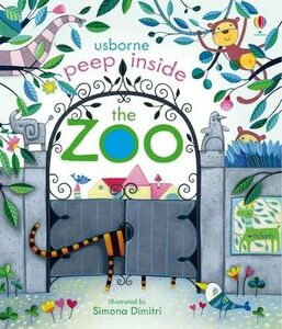 Libro in inglese Peep Inside The Zoo  - Anna Milbourne