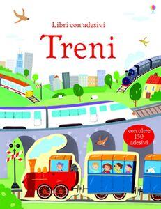 Libro Treni. Con adesivi Sam Taplin , Annalisa Sanmartino , Giulia Torelli