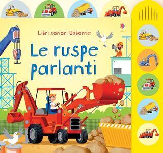 Libro Le ruspe parlanti. Ediz. illustrata Sam Taplin , Gabriele Antonini