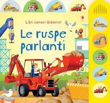 Ipabsantonioabatetrino.it Le ruspe parlanti. Ediz. illustrata Image