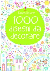 1000 disegni da decorare