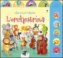 Winniearcher.com L' orchestrina. Ediz. illustrata Image