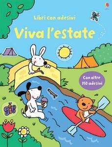 Viva l'estate. Con adesivi - Jessica Greenwell,Stacey Lamb - copertina