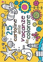 25 cartoline delle vacanze da colorare