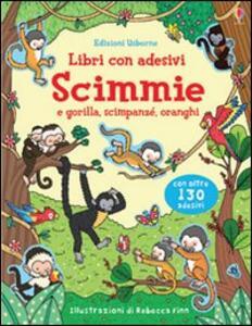 Scimmie. Con adesivi - Jessica Greenwell,Felicity Brooks,Rebecca Finn - copertina