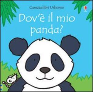 Dov'è il mio panda? Ediz. illustrata - Fiona Watt,Rachel Wells - copertina