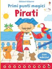Pirati. Primi punti magici. Con adesivi