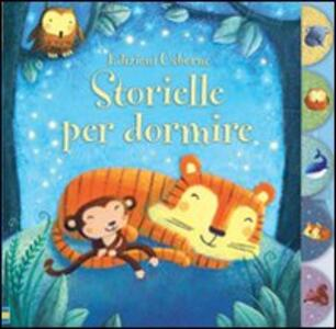 Storielle per dormire. Racconti per la nanna - Sam Taplin,Francesca Di Chiara - copertina