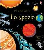 Libro Lo spazio. Libri animati Rob Lloyd Jones Benedetta Giaufret Enrica Rusinà