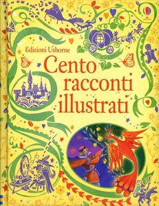Libro Cento racconti illustrati