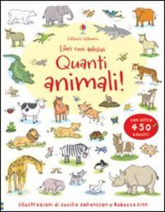 Libro Quanti animali! Con adesivi Jessica Greenwell , Cecilia Johansson , Rebecca Finn