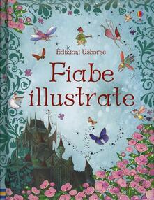 Lpgcsostenible.es Fiabe illustrate. Ediz. illustrata Image