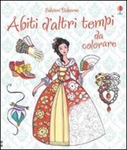 Libro Abiti d'altri tempi da colorare Ruth Brocklehurst , Antonia Miller