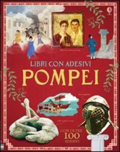 Pompei. Con adesivi - Struan Reid,Aleks Sennwald,Ian McNee - copertina